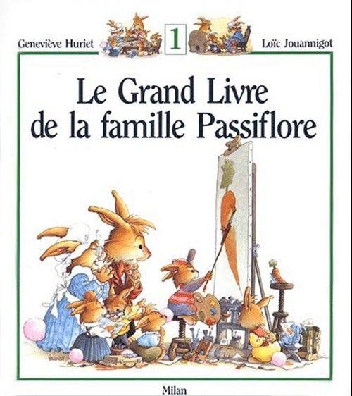 17 meilleures images propos de livre pour enfants la famille lapins sur pinterest beignets - Les jardins de passiflore ...