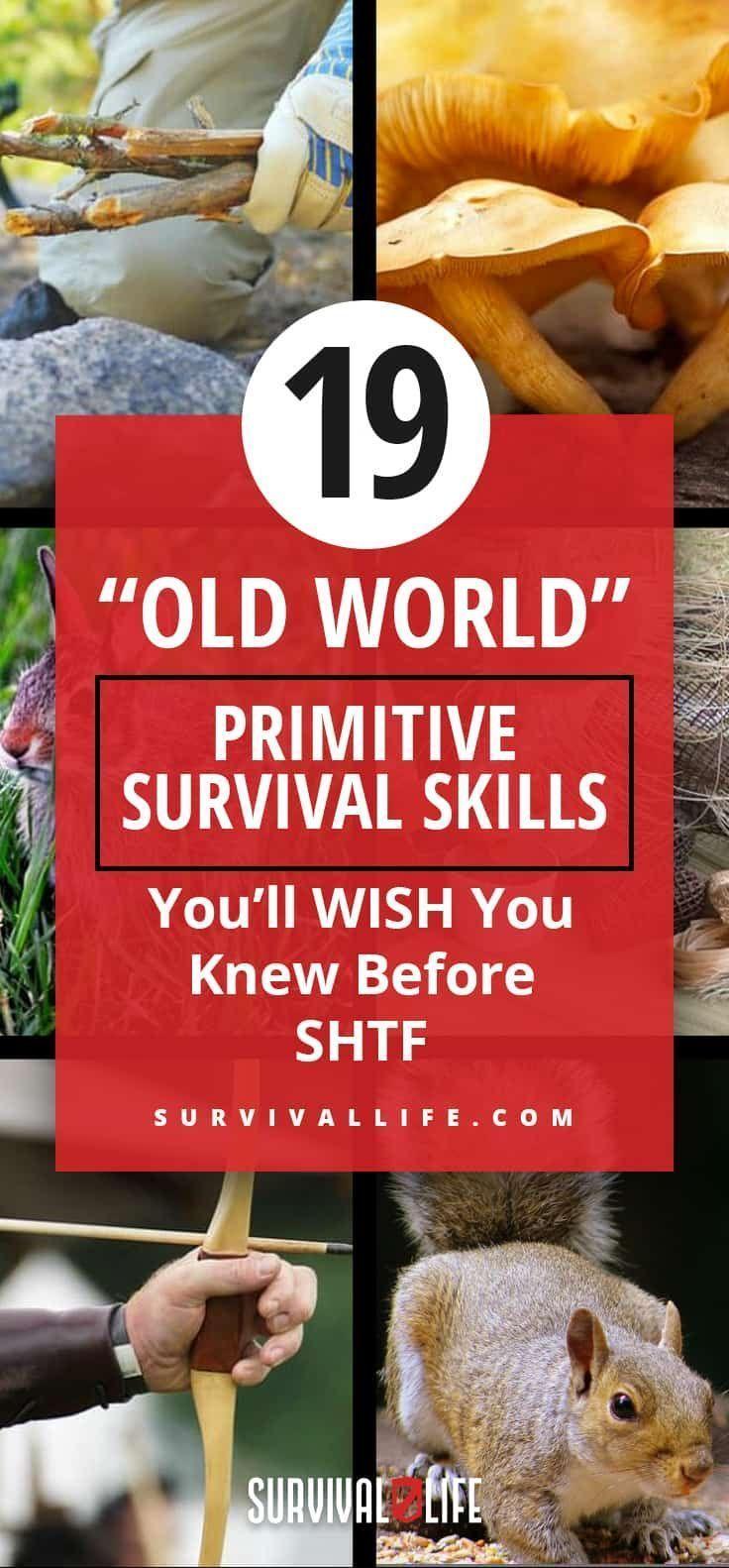 "Primitive #survival Skills | 19 ""Old World"" Primitive Survival Skills You'll WISH You Knew Before SHTF"