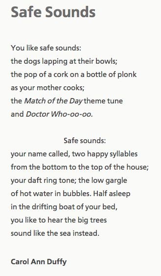 """Safe Sounds"" - Carol Ann Duffy."