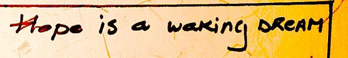Hope is a waking dream // Handwriting // Tattoo