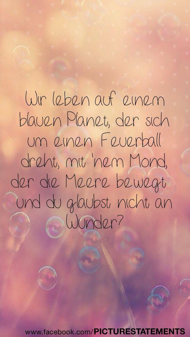 'Wir leben auf einem blauen Planeten, der sich um einen Feuerball dreht, mit 'nem Mond, der die Erde bewegt und Du glaubst nicht an Wunder?' - lyrics from 'Welt der Wunder' by Marteria #lyricart