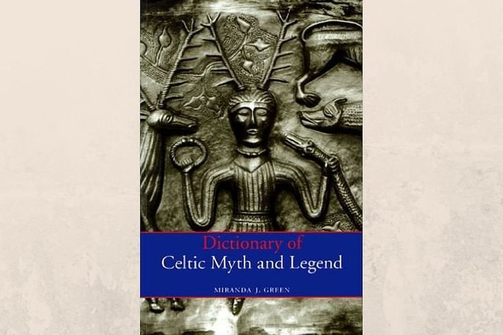 """9 Books to Read About Celtic Paganism: Miranda Green: """"Dictionary of Celtic Myth and Legend"""""""