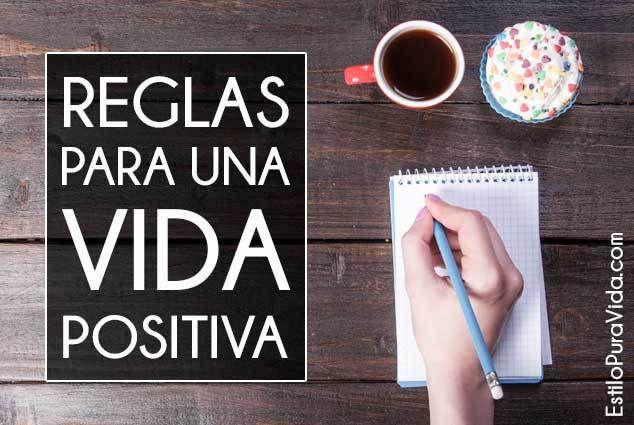 Reglas para una vida #positiva, feliz domingo!