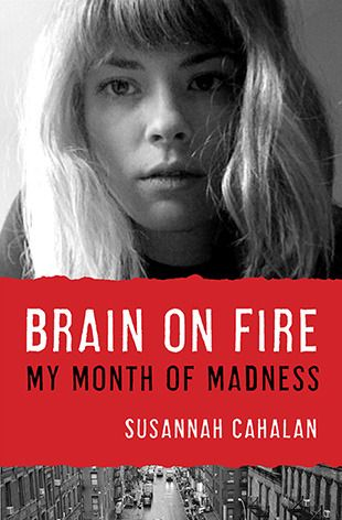 Brain on Fire: My Month of Madness by Susannah Cahalan.  Frighteningly true memoir about a rare brain disorder.  We recommend it!