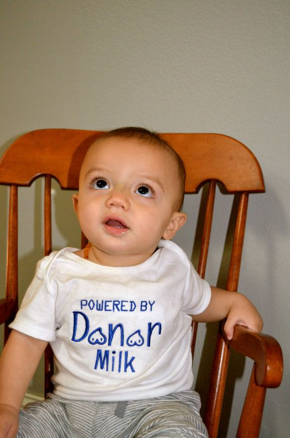 Powered by donor milk! Breastmilk fed sweetie.  Milk-Sharing Advocacy Tee by ThePerfectTension on Etsy