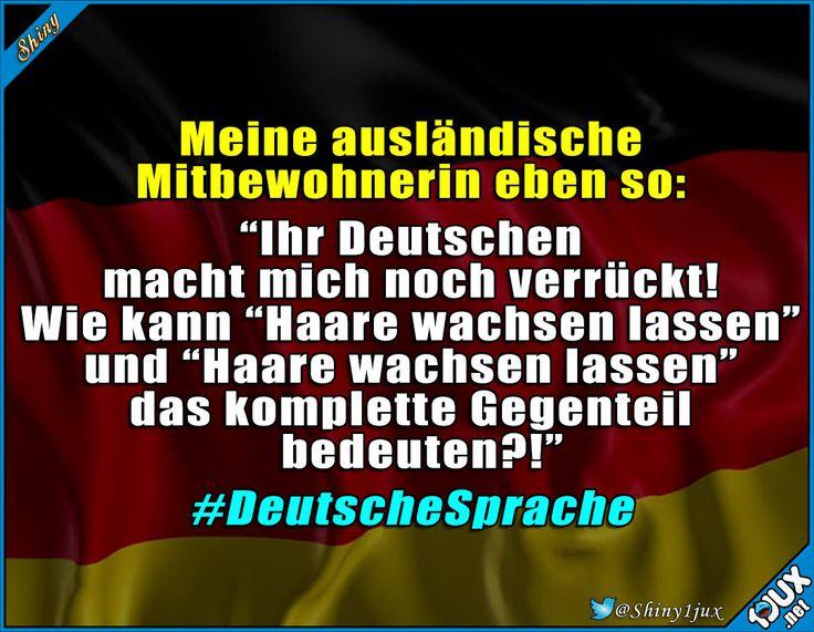 Tja, unsere Sprache ist eben ganz speziell :) #Deutschland #deutsch #Sprache #lustigeSprüche #lustigeBilder