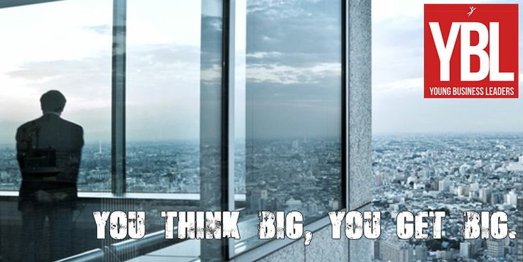 We want you to think big, push limits and better everyday - http://www.ybl.co.za/