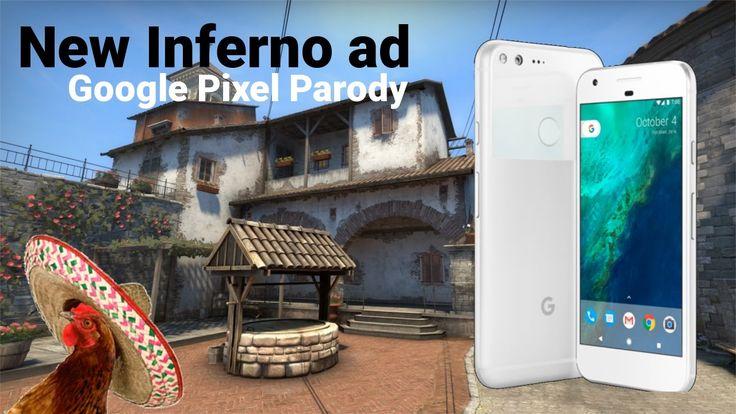 New Inferno ad (Google Pixel Parody) #games #globaloffensive #CSGO #counterstrike #hltv #CS #steam #Valve #djswat #CS16