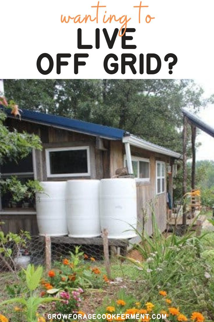 Do You Want To Live Off Grid Off The Grid Off Grid Homestead Grid