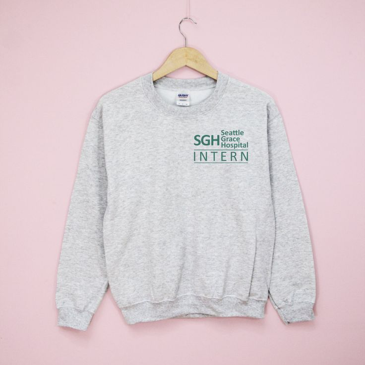 SGH Grey's Anatomy Hospital Sweatshirt-Seattle Grace Hospital - Women Sweatshirt- TV shows- Quote -Funny Sweatshirt by infinityowlapparel on Etsy https://www.etsy.com/listing/291892467/sgh-greys-anatomy-hospital-sweatshirt