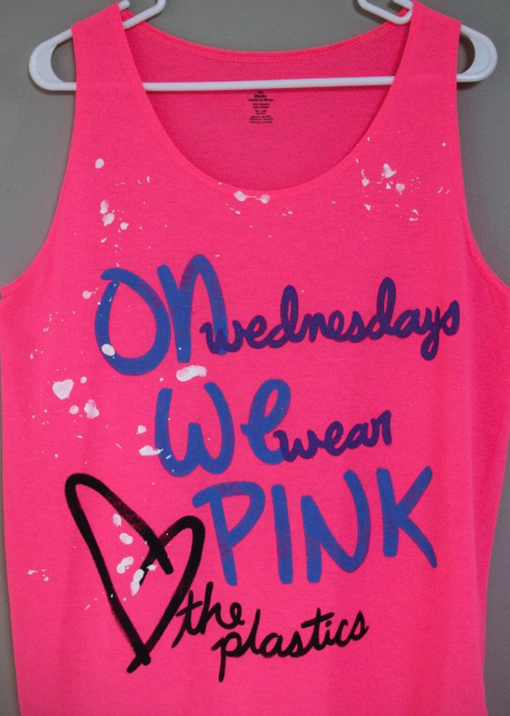 i want one! DYING: Wear Pink, Girls Generation, Clothing, Girls Shirts, Tanks Tops, Mean Girls, Movie, Yesss, Pink Shirts