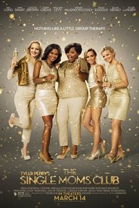 Tyler Perry's Single Moms Club-Movie-Previews.com