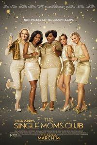 Tyler Perry's Single Moms Club-Movie-Previews.com