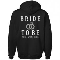 Custom Bride to Be Shirts, Hoodies, & More