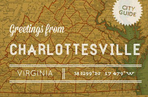 Charlottesville, VA City Guide