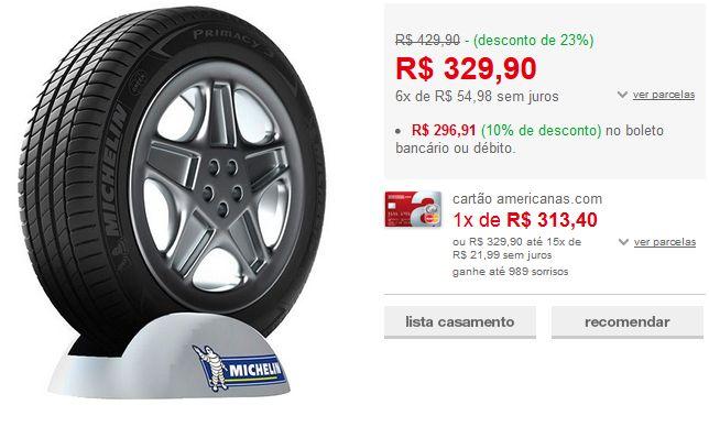Pneu Michelin Aro 16 205/55 R16 91V TL Primacy 3 << R$ 26721 >>