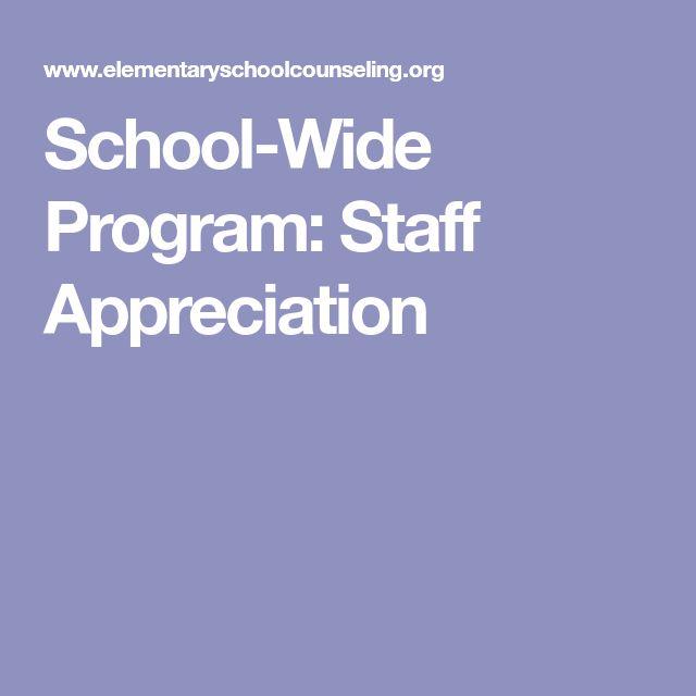 School-Wide Program: Staff Appreciation