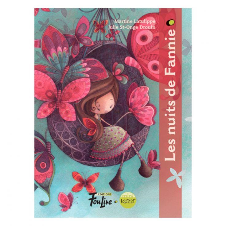 Un papillon, deux papillons... tr.... RRR...! // Mini-Roman Les nuits de Fannie KETTO // Auteur : Alain M. Bergeron // Illustrateurs : Fil et Julie // Âge : 7 ans et plus // #MiniRoman #MiniNovel #Ketto