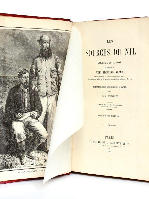Aux Sources du Nil Journal de voyage du Capitaine John Hanning Speke. Librairie de L. Hachette et Cie 1865. Frontispice et page titre.