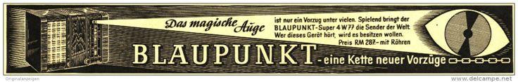 Original-Werbung/ Anzeige 1938 - DAS MAGISCHE AUGE / BLAUPUNKT- RADIO - ca. 230 x 30 mm