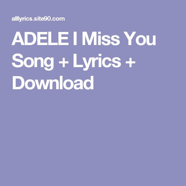 Sad I Miss You Quotes For Friends: 17 Best Ideas About Missing You Songs On Pinterest
