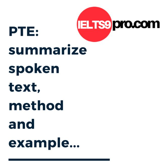 pte summarize spoken text