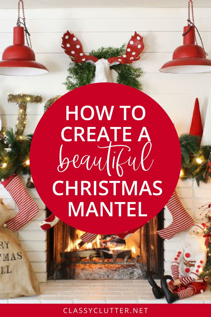 How To Decorate A Mantel For Christmas Christmas Mantel Decorations Christmas Mantels Fun Christmas Decorations