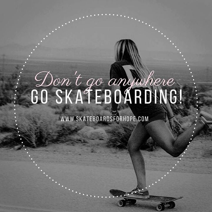 Don't go anywhere. GO SKATEBOARDING  Subscribe to our website - automatically added for our monthly tshirt contest. Don't forget to share and tag your friends. #skateboards #skateboarding #skateforfun #skateboarder #girlskaters #liberateyourself #freedomfest #sportlife #healthylifestyle #skateeverydamnday #skateboardsforhope #skateboardingisfun #skateboardlife #skateboardinggirl #nikeskateboarding #streetskate #photooftheday #messageoftheday #givehope #recycle #reuse #revolutionize…