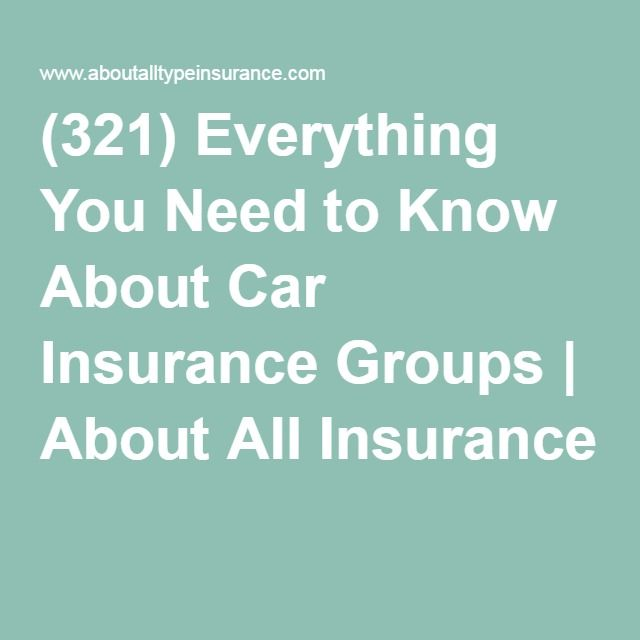 17 Best Ideas About Car Insurance Groups On Pinterest