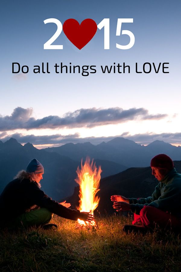 2015 Resolutions - Do all things with love