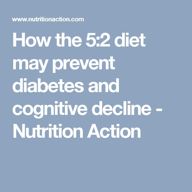 How the 5:2 diet may prevent diabetes and cognitive decline - Nutrition Action
