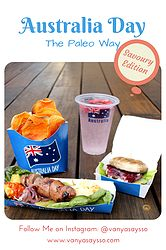 Australia Day the Paleo Way - Savoury Edition (Party Food, Super Bowl, Birthday parties, Valentines Day, Picnic)