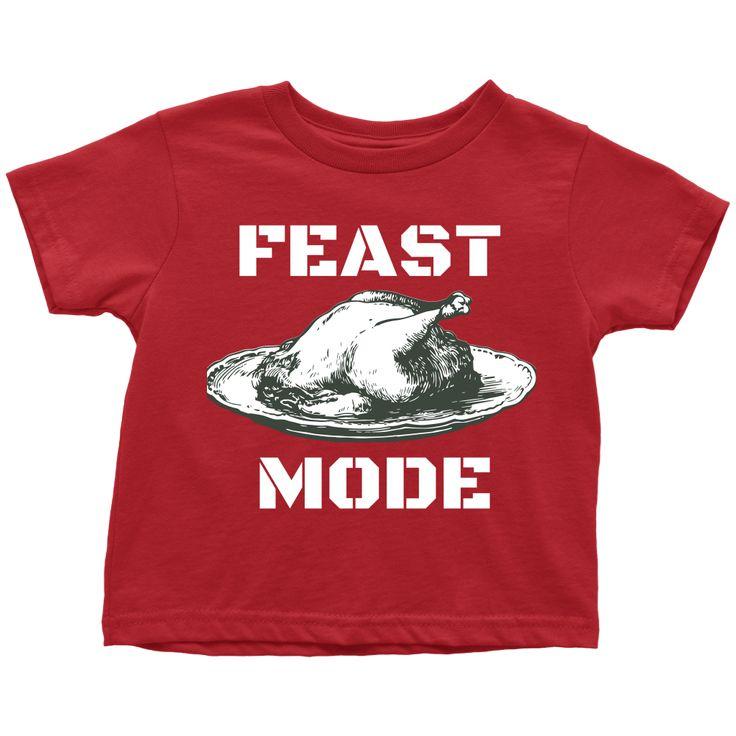 Toddler T-Shirt-Feast Mode (Thanksgiving)