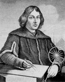 "Nicolaus Copernicus   1473-1543 Polish Astronomer. Developed the heliocentric theory of the solar system.   ""The Universe has been wrought for us by a supremely good and orderly Creator"""