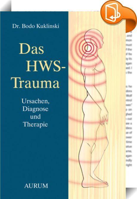 """Das HWS-Trauma : Jeder Arzt kennt diese Patienten: Sie kommen immer wieder und berichten mit besorgter Stimme über Schmerzen hier und Herzstolpern da. Sie haben unerklärliche Kopfschmerzen, Schlafstörungen, Rückenschmerzen, sind schlapp und müde, ihre Augenringe und ihre fahle Gesichtshaut geben ihnen Recht. Auch mit dem Bauch ist etwas nicht in Ordnung und manchmal ist die Luft so knapp. """"Das HWS-Trauma ist die Ursache für viele chronische Krankheiten!"""" Diese These belegt Dr. Ku..."""