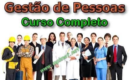 Curso de Gestão de Pessoas; Veja em detalhes neste site http://www.mpsnet.net/1/589.html
