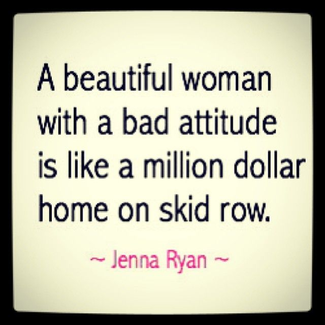 Bad Women Quotes: A Beautiful Woman With A Bad Attitude Is Like A Million