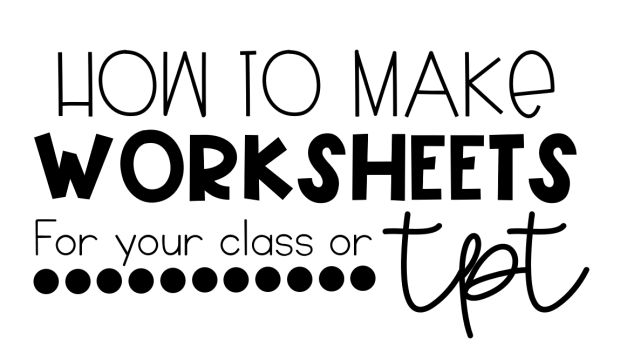 I've had numerous people ask me recently to teach them how to make worksheets for their classroom and products for TeachersPayTeachers. Being a visual learner myself, I decided to lay it out step-by-s