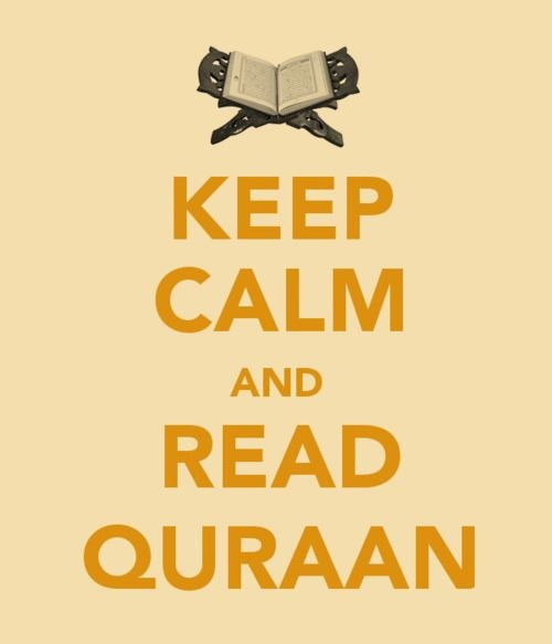 Keep calm and read quran.