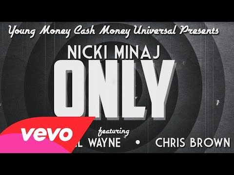 Nicki Minaj - Only (Lyric) ft. Drake, Lil Wayne, Chris Brown - YouTube