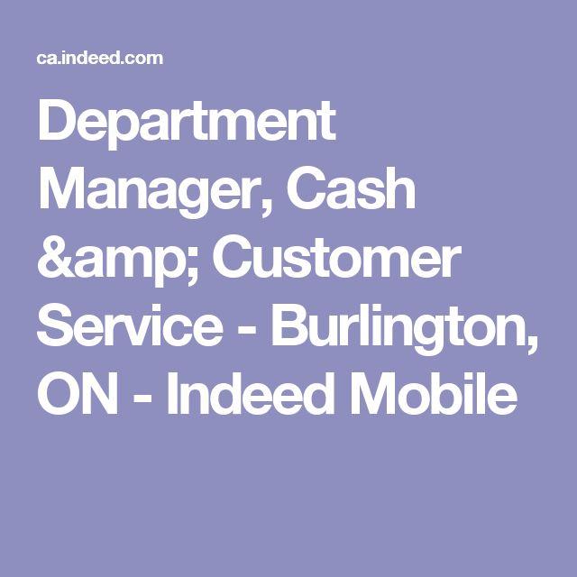 Department Manager, Cash & Customer Service - Burlington, ON - Indeed Mobile