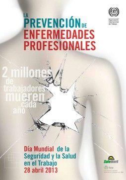 Este año, el Día Mundial de la Seguridad y la Salud en el Trabajo se centró en la prevención de las enfermedades profesionales.