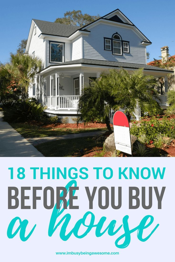 Buying A House Here Are 18 Things You Should Know I M Busy Being Awesome Home Loans Home Buying Process Home Buying Tips