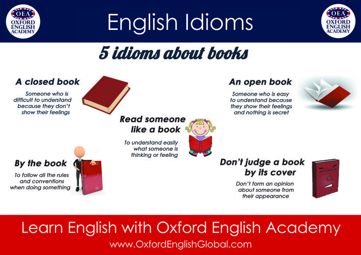 Learn English with Oxford English Academy English Idioms: 5 Idioms about books.Click VISIT for more English learning hints and tips from the Oxford English Academy blog.  #oxfordenglishacademy #learnenglish #englishschool #englishcourse #learnenglishcapetown