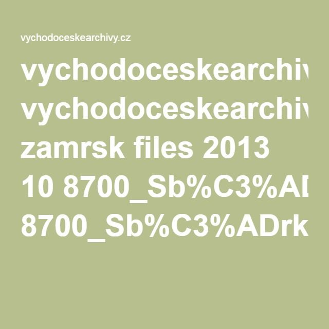vychodoceskearchivy.cz zamrsk files 2013 10 8700_Sb%C3%ADrka-matrik-V%C3%BDchodo%C4%8Desk%C3%A9ho-kraje-1587-1949_NAD_190-stav-2016-06-30_oprava.pdf
