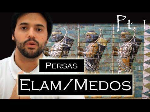 PERSAS pt. 1: Elam e Medos (Pré-Pérsia) Prelúdio do Império Aquemênida.{Civilizações Antigas #3} - YouTube