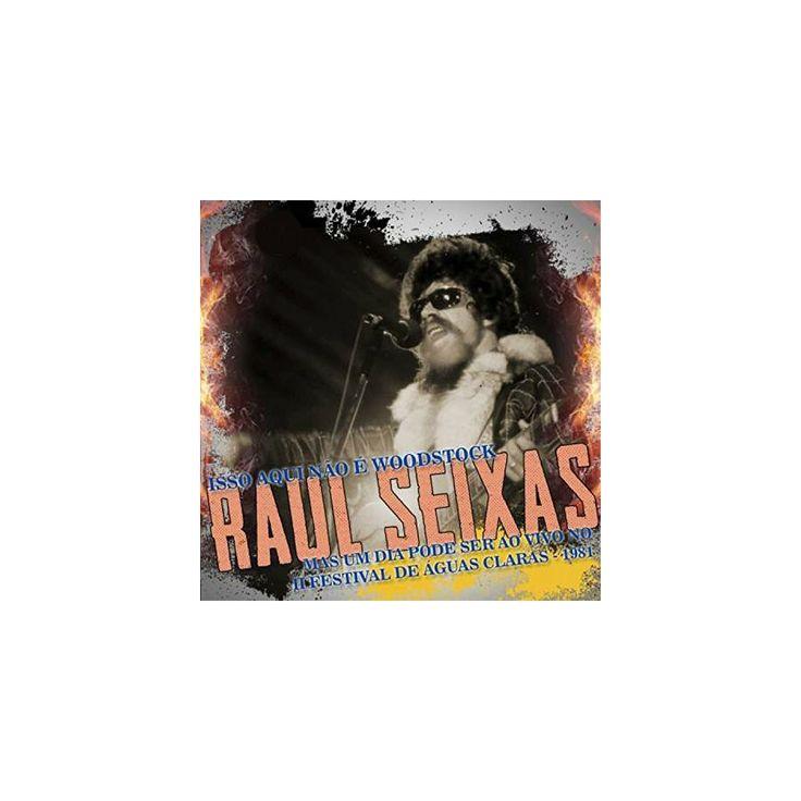 Raul Seixas - Isso Aqui Nao E Woodstock Mas Um Dia Pode Ser (CD)
