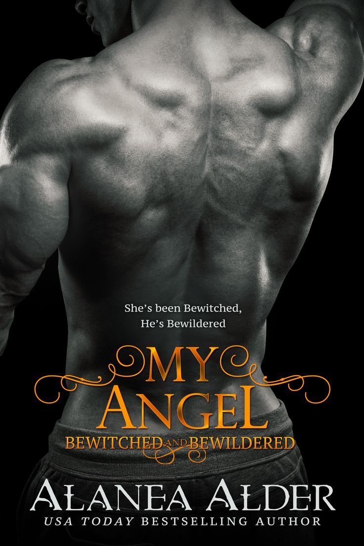 My Angel Book 9 In The Bewitched And Bewildered Series By Usa Today Best  Selling Author