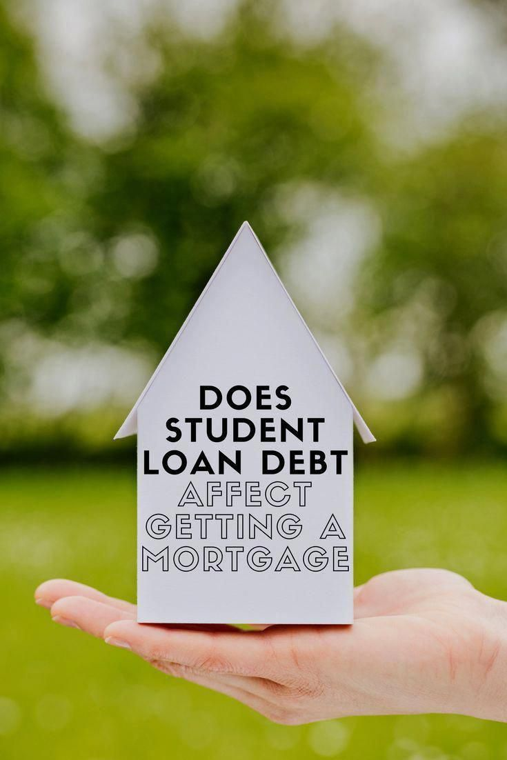 Does Student Loan Debt Affect Getting A Mortgage Yes Because It Directly Impacts Your Debt To Income Student Loans Apply For Student Loans Student Loan Debt