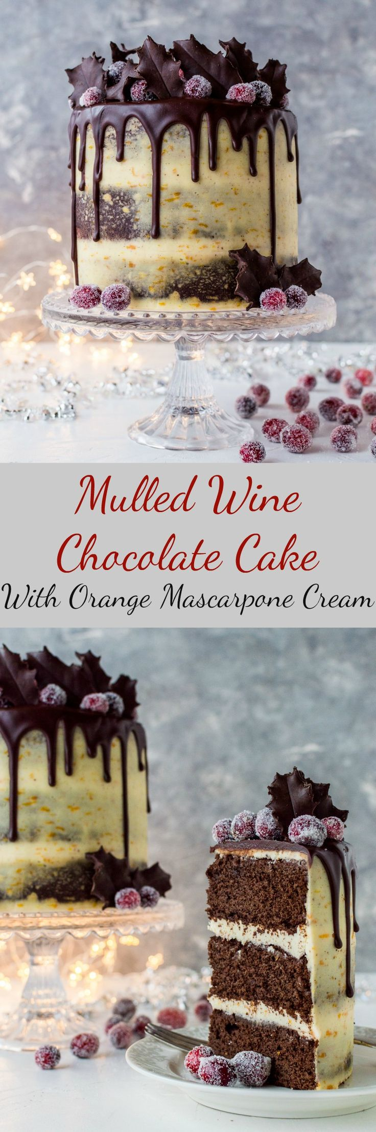Mulled wine chocolate cake with orange mascarpone cream - a festive showstopper that tastes like Christmas!